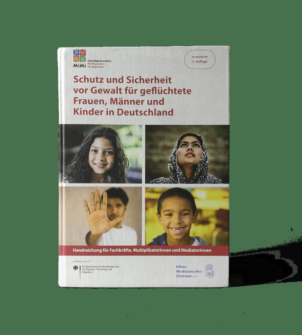 Schutz und Sicherheit vor Gewalt für geflüchtete Frauen, Männer und Kinder in Deutschland
